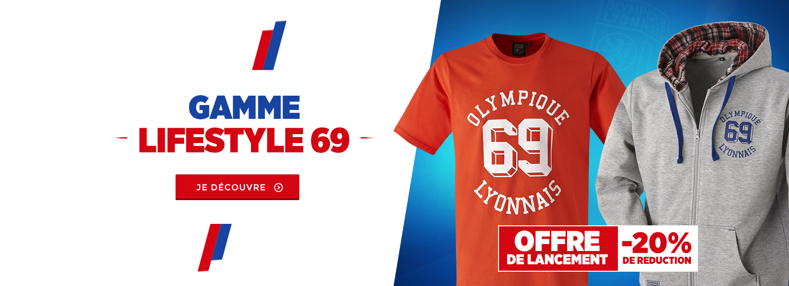 Gamme Lifestyle 69